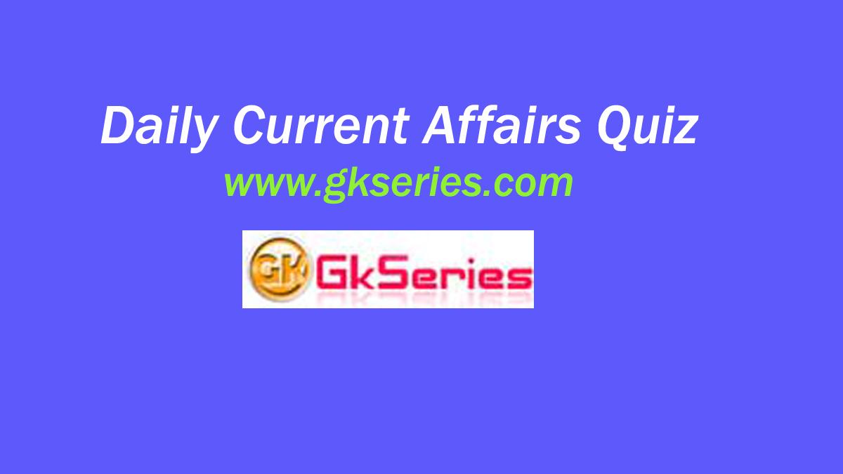 daily current affairs quiz 2019