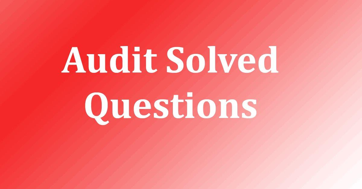 Auditing – Multiple Choice Questions (MCQs) and Answers