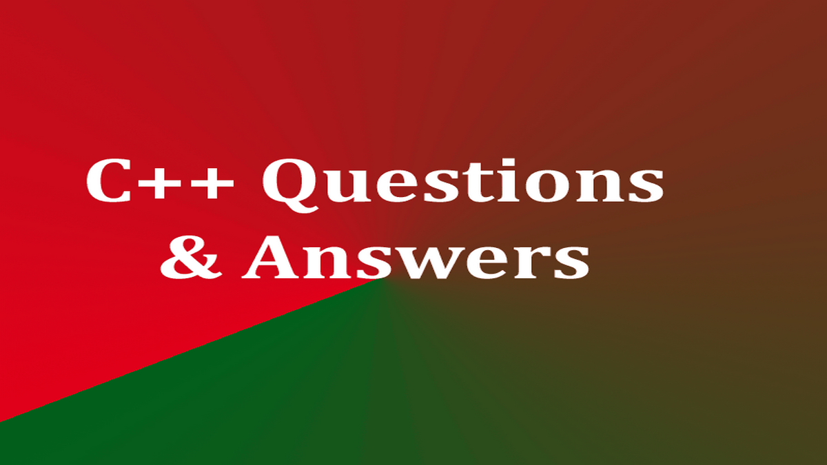 C++ MCQs | C Plus Plus Programming Language Questions with