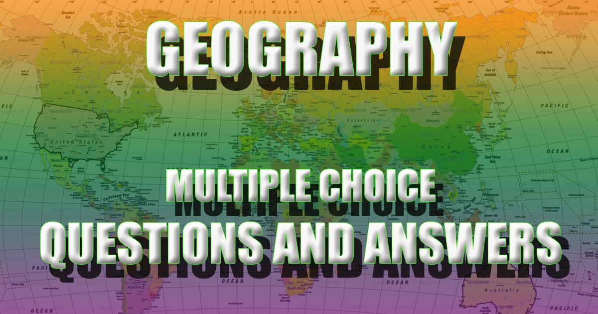 Geomorphology Multiple Choice Questions(MCQs) and Answers