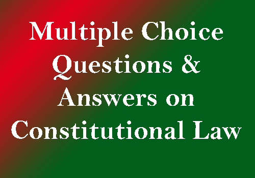 Law of Indian Constitution - General Awareness Multiple Choice