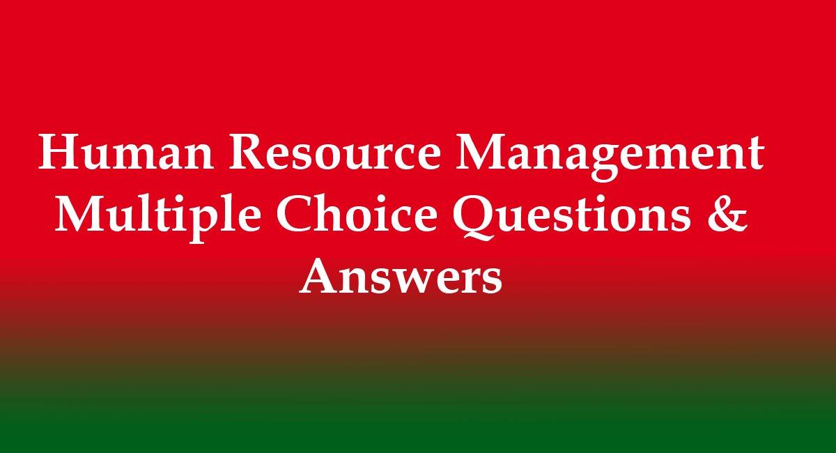 Human Resource Management - General Knowledge Multiple
