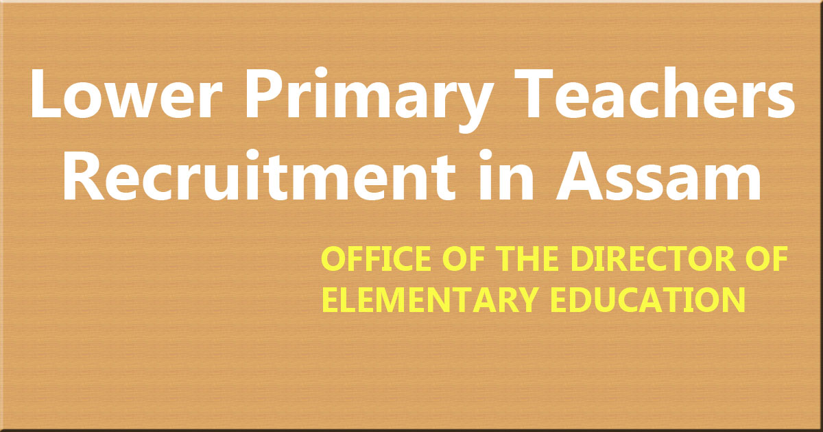 lp teachers assam recruitment
