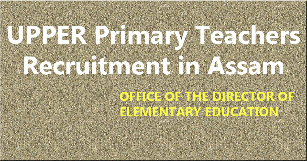 up teachers assam recruitment