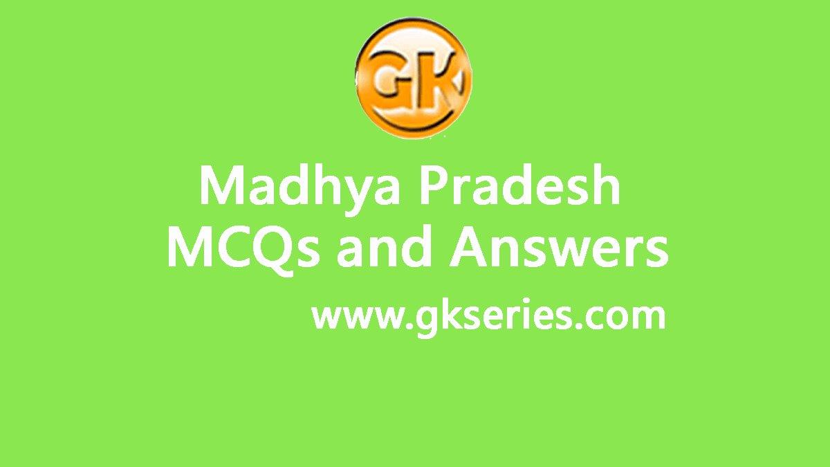 Madhya Pradesh General Knowledge(GK) Multiple Choice ...