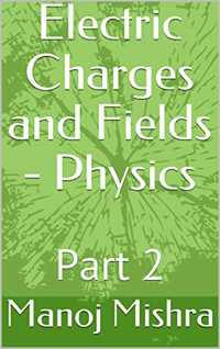 electric charges and fields book