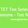 TET Test series – Antonyms 3