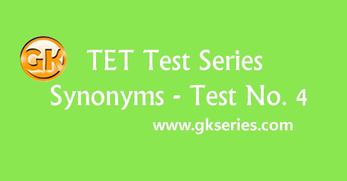 TET Test series – Synonyms 4