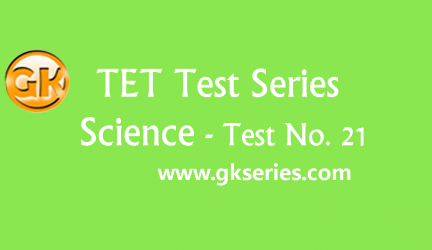 TET Test series – Science Test 21
