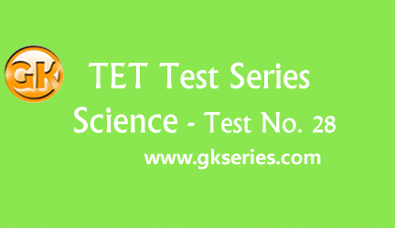 TET Test series – Science Test 28
