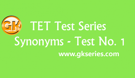 TET Test series – Synonyms 1