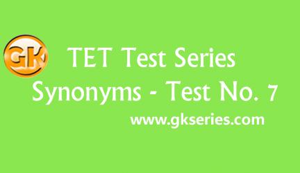 TET Test series – Synonyms 7