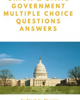 UNION & STATE GOVERNMENT MULTIPLE CHOICE QUESTIONS ANSWERS EBook