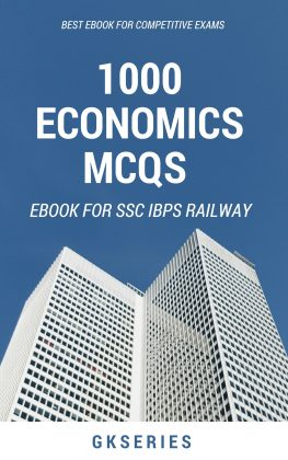 1000 ECONOMICS MCQS FOR COMPETITIVE EXAMS