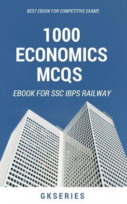 1000 ECONOMICS MCQS FOR COMPETITIVE EXAMS