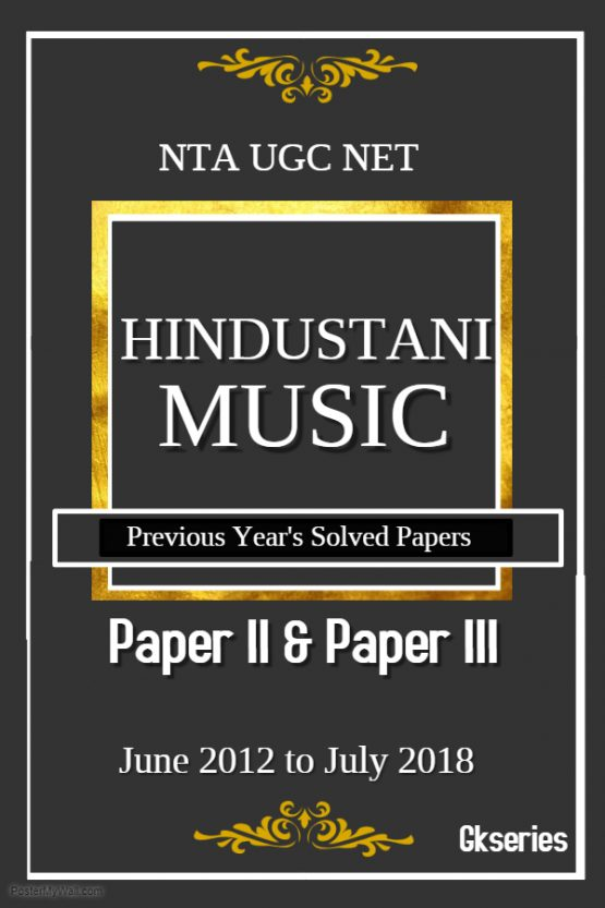 nta ugc net hindustani music previous years solved papers