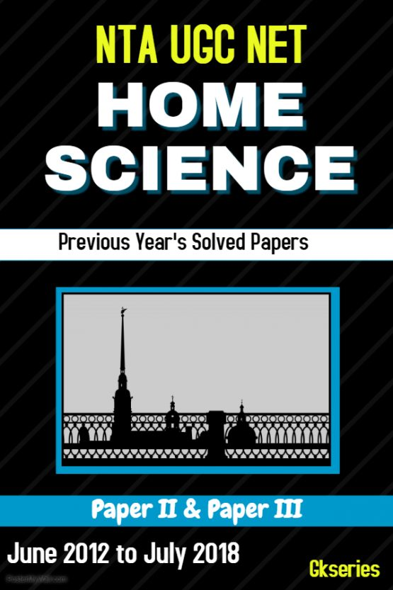 nta ugc net home science previous years solved papers