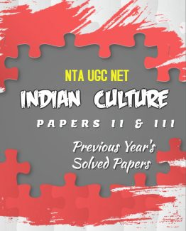 NTA UGC NET INDIAN CULTURE PREVIOUS YEARS SOLVED PAPERS