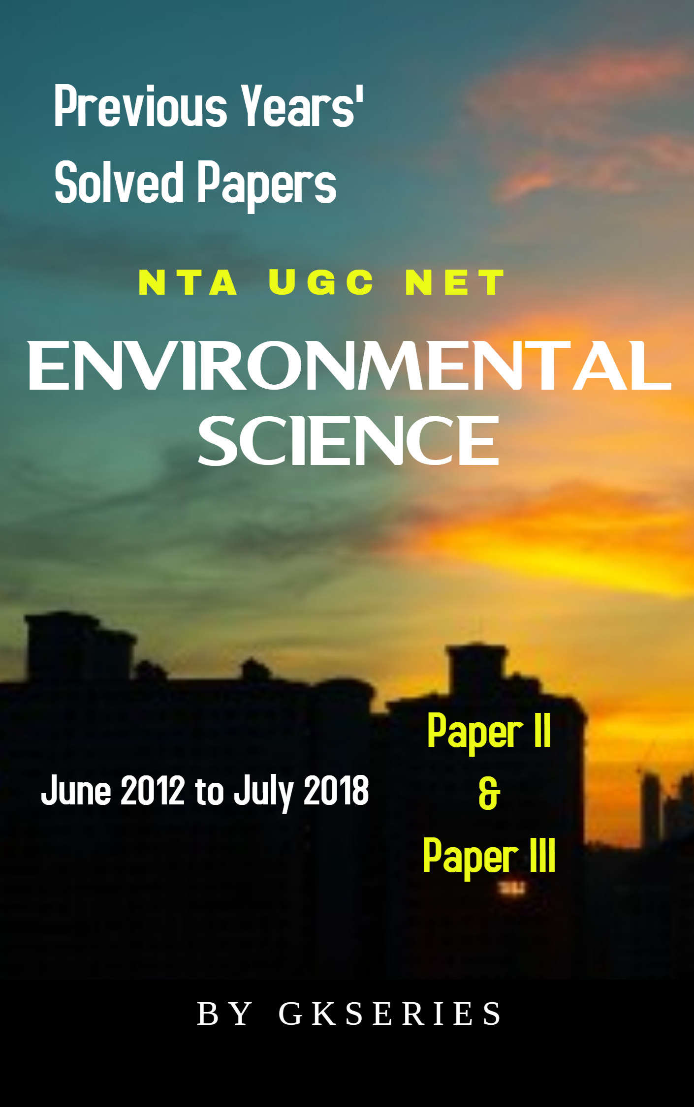 NTA UGC NET ENVIRONMENTAL SCIENCE PREVIOUS YEARS SOLVED PAPERS